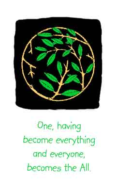 One, having become everything and everyone, becomes the all